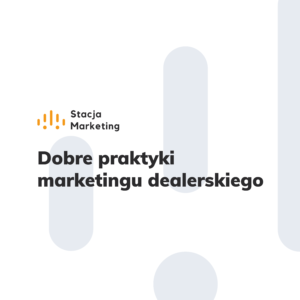 Read more about the article Stacja Marketing – odcinek zerowy