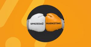 Read more about the article Marketing vs. sprzedaż – razem, a jednak osobno